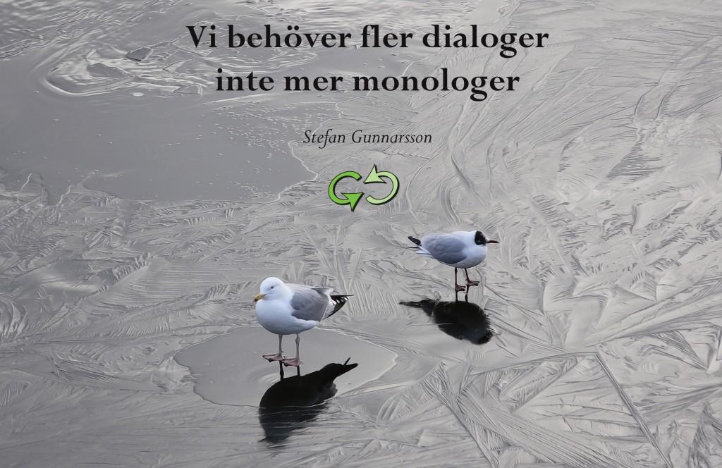 Vi behöver fler dialoger inte mer monologer det får du lära dig på en kurs i feedback